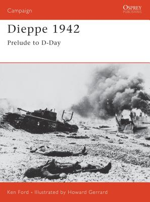 Dieppe 1942: Prelude to D-Day Cover Image