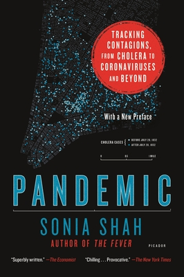 Pandemic: Tracking Contagions, from Cholera to Coronaviruses and Beyond Cover Image