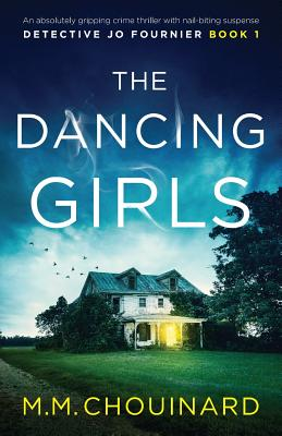 The Dancing Girls: An absolutely gripping crime thriller with nail-biting suspense Cover Image