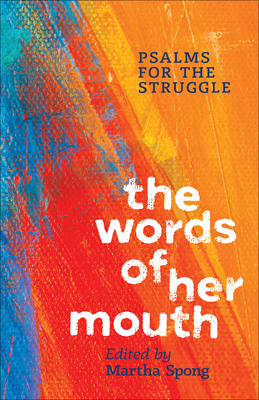 The Words of Her Mouth: Psalms for the Struggle Cover Image