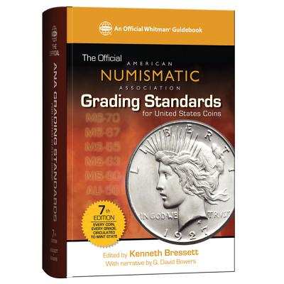 The Official American Numismatic Association Grading Standards for United States Coins Cover Image