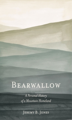 Bearwallow: A Personal History of a Mountain Homeland Cover Image