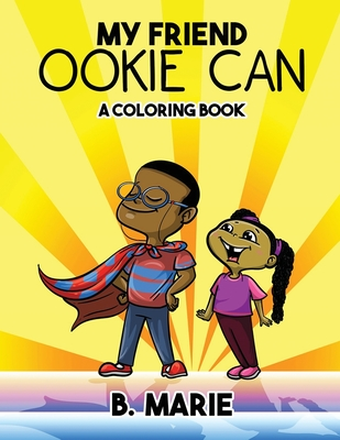 My Friend Ookie Can: A Coloring Book Cover Image