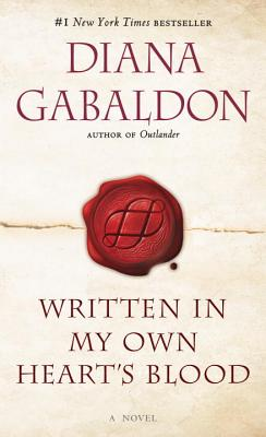 Written in My Own Heart's Blood: A Novel (Outlander #8) Cover Image
