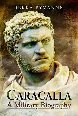Caracalla: A Military Biography Cover Image