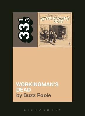 Grateful Dead's Workingman's Dead (33 1/3) Cover Image