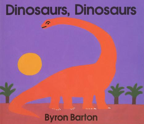 Dinosaurs, Dinosaurs Board Book Cover Image