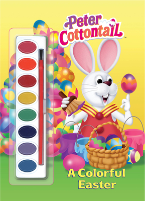 A Colorful Easter (Peter Cottontail) [With Brush & Paints] Cover