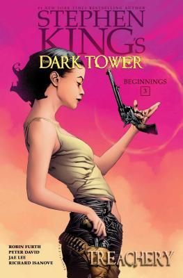 Treachery (Stephen King's The Dark Tower: Beginnings #3) Cover Image