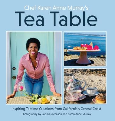 Chef Karen Anne Murray's Tea Table Cover Image