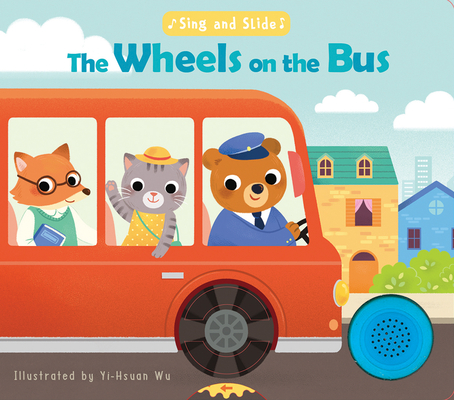Sing and Slide: The Wheels on the Bus Cover Image
