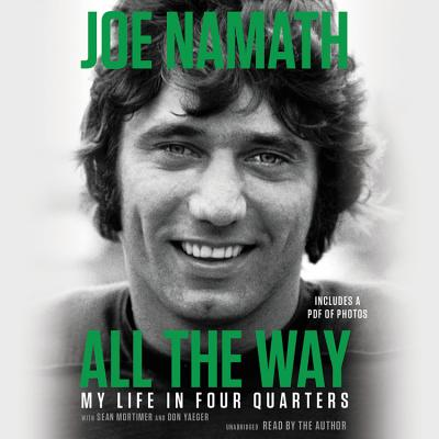 All the Way: My Life in Four Quarters Cover Image