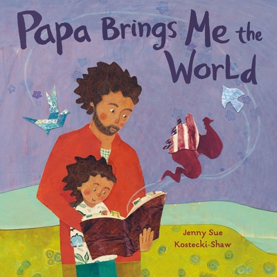 Papa Brings Me the World Cover Image