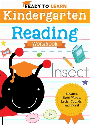 Ready to Learn: Kindergarten Reading Workbook: Phonics, Sight Words, Letter Sounds, and More! Cover Image