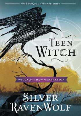 Teen Witch: Wicca for a New Generation Cover Image