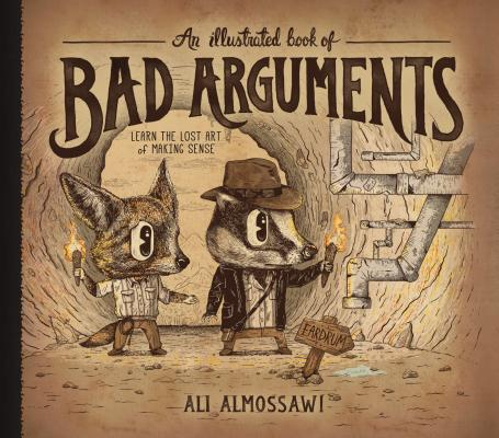 An Illustrated Book of Bad Arguments Cover
