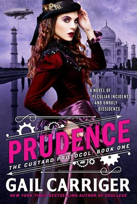 Prudence (The Custard Protocol #1) Cover Image