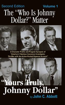 The Who Is Johnny Dollar? Matter Volume 1 (2nd Edition) (Hardback) Cover Image