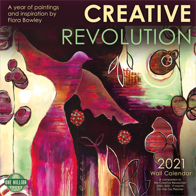 Creative Revolution 2021 Wall Calendar: A Year of Paintings and Inspiration Cover Image