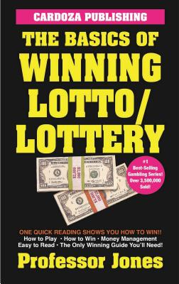 The Basics of Winning Lotto/Lottery Cover Image