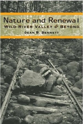 Nature and Renewal: Wild River Valley & Beyond Cover Image