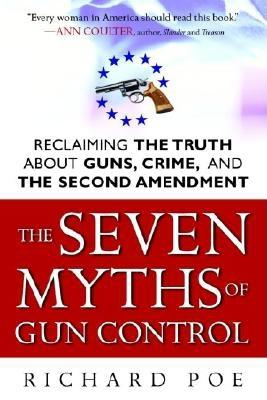 The Seven Myths of Gun Control Cover