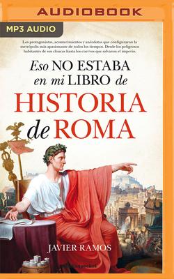 Eso No Estaba En Mi Libro de Historia Roma Cover Image
