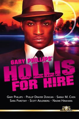 Gary Phillips' Hollis for Hire Cover Image