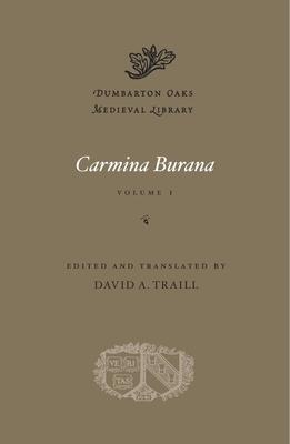 Cover for Carmina Burana (Dumbarton Oaks Medieval Library #48)