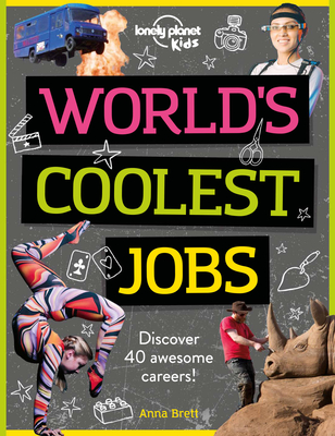 World''s Coolest Jobs: Discover 40 awesome careers! Cover Image