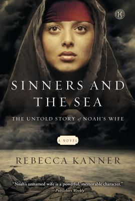 Sinners and the Sea: The Untold Story of Noah's Wife Cover Image