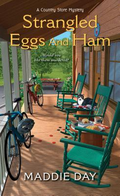 Strangled Eggs and Ham (A Country Store Mystery #6) Cover Image
