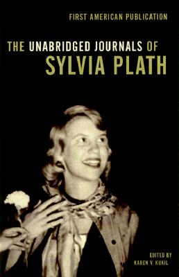 The Unabridged Journals of Sylvia Plath Cover
