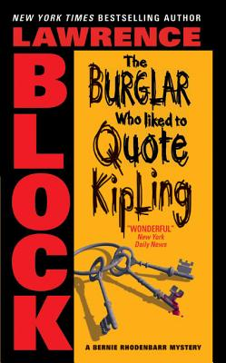 The Burglar Who Liked to Quote Kipling (Bernie Rhodenbarr #3) Cover Image