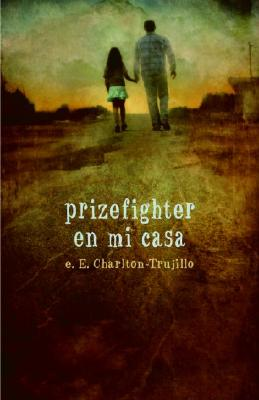Prizefighter en Mi Casa Cover