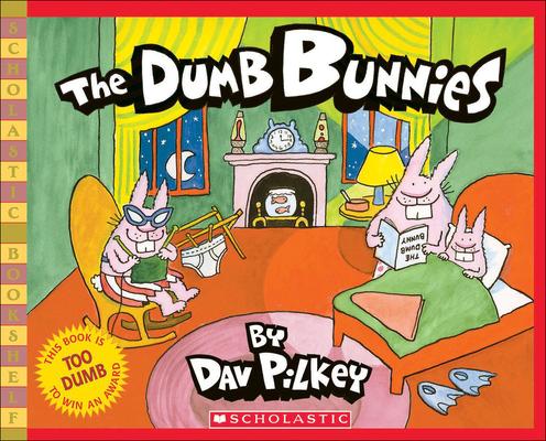 The Dumb Bunnies (Scholastic Bookshelf) Cover Image