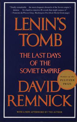 Lenin's Tomb: The Last Days of the Soviet Empire Cover Image