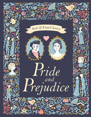 Pride and Prejudice (Seek and Find Classics) Cover Image