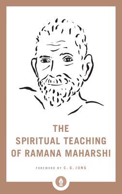 The Spiritual Teaching of Ramana Maharshi (Shambhala Pocket Library #22) Cover Image