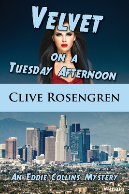Velvet on a Tuesday Afternoon (Eddie Collins Mystery #3) Cover Image