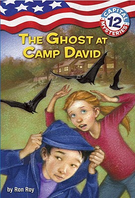 Capital Mysteries #12: The Ghost at Camp David Cover Image