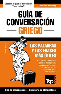 Guía de Conversación Español-Griego y mini diccionario de 250 palabras Cover Image