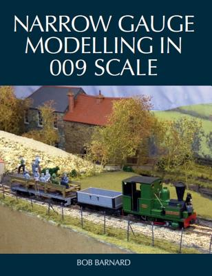 Narrow Gauge Modelling in 009 Scale Cover Image