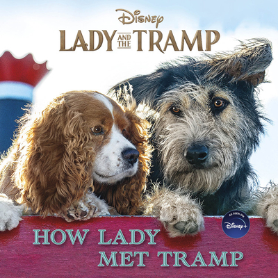 Lady and the Tramp: How Lady Met Tramp Cover Image