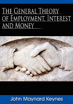 The General Theory of Employment, Interest, and Money Cover