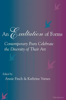 An Exaltation of Forms: Contemporary Poets Celebrate the Diversity of Their Art Cover Image