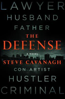 The Defense: A Novel (Eddie Flynn #1) Cover Image