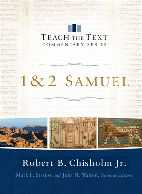 Cover for 1 & 2 Samuel (Teach the Text Commentary)