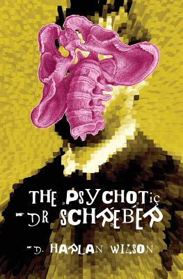 The Psychotic Dr. Schreber Cover Image