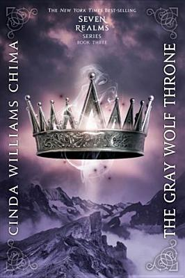 The Gray Wolf Throne (a Seven Realms Novel) Cover Image